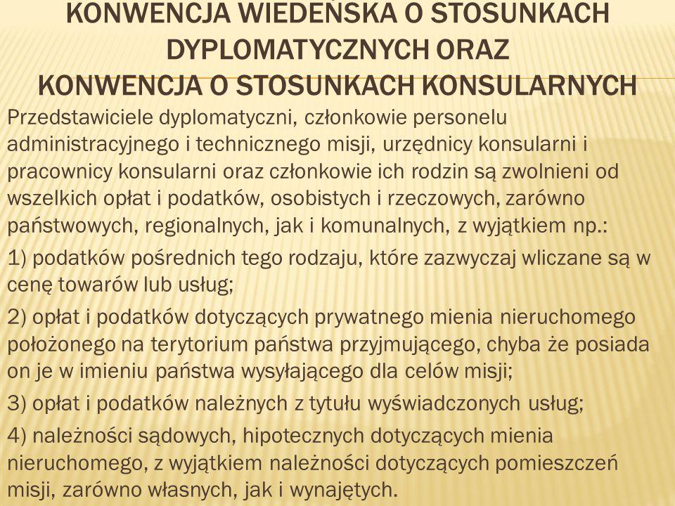 Konwencja Wiedeńska o stosunkach dyplomatycznych oraz konwencja o stosunkach konsularnych