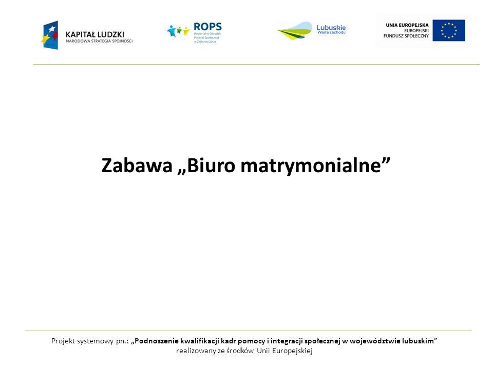 """Zabawa """"Biuro matrymonialne"""