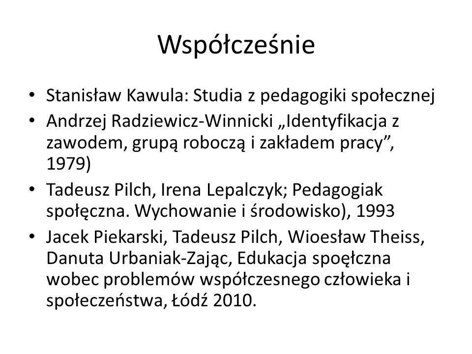Współcześnie Stanisław Kawula: Studia z pedagogiki społecznej