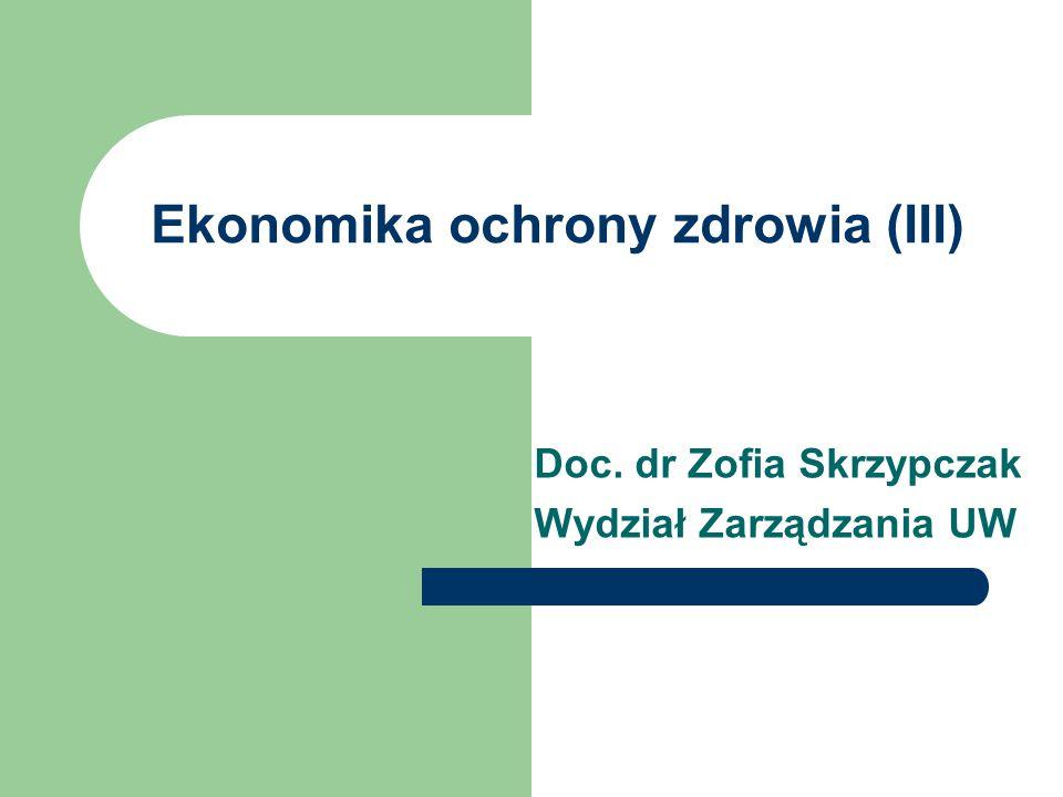 Ekonomika ochrony zdrowia (III)
