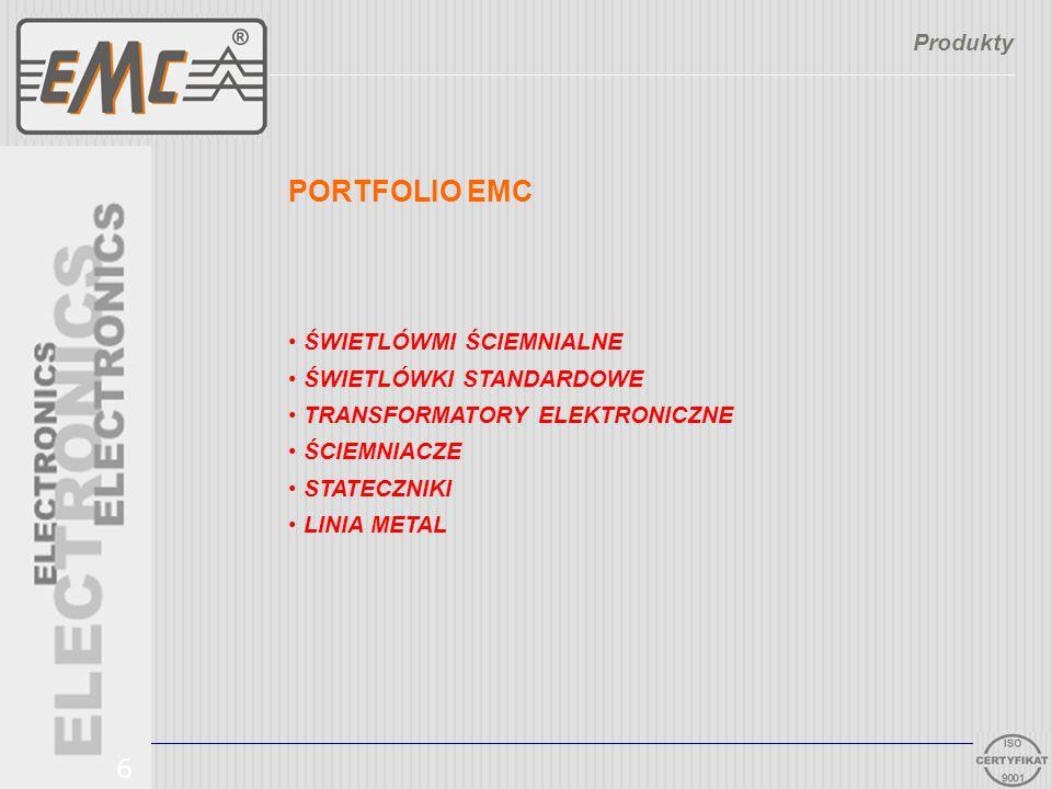 PORTFOLIO EMC 6 Produkty ŚWIETLÓWMI ŚCIEMNIALNE ŚWIETLÓWKI STANDARDOWE