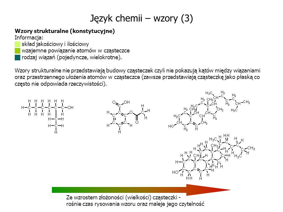 Język chemii – wzory (3) Wzory strukturalne (konstytucyjne)