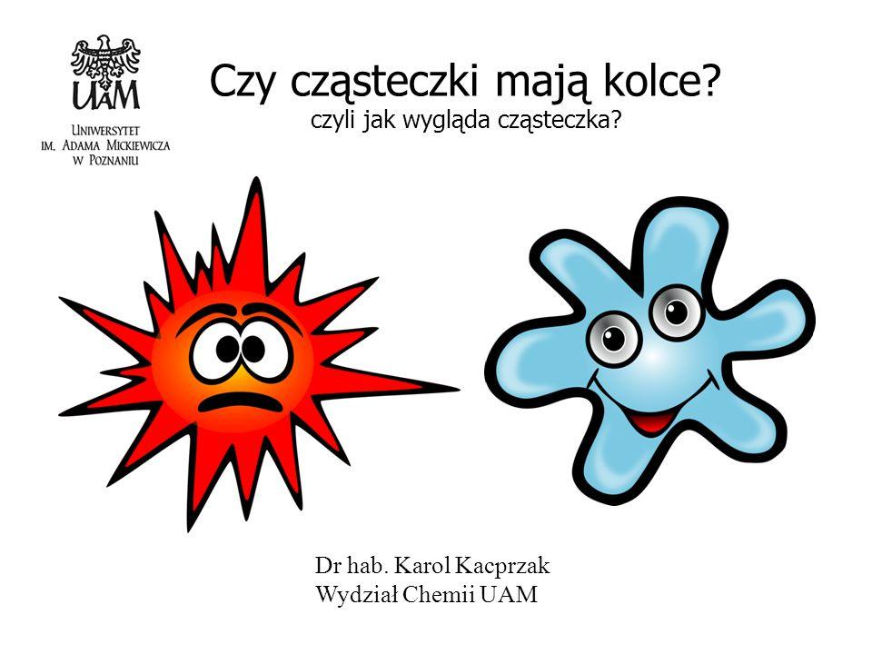 Czy cząsteczki mają kolce czyli jak wygląda cząsteczka