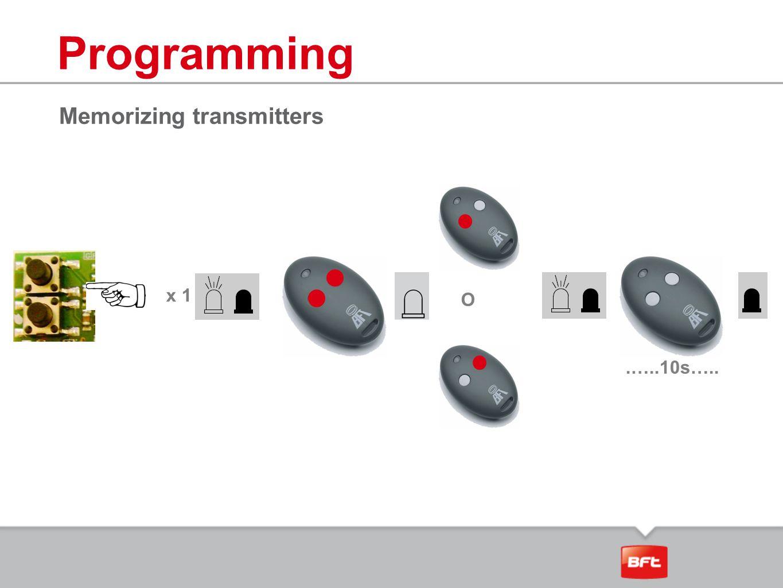 Programming Memorizing transmitters x 1 O .…..10s…..