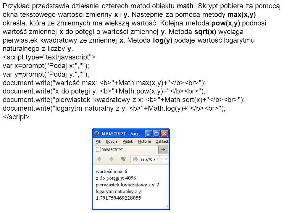 Przykład przedstawia działanie czterech metod obiektu math