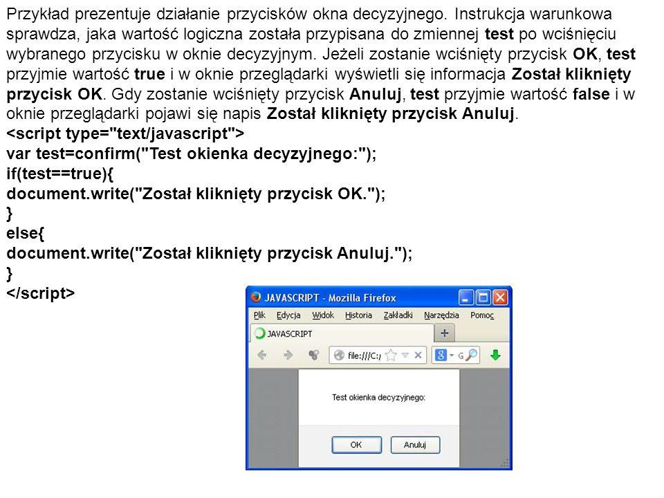 Przykład prezentuje działanie przycisków okna decyzyjnego