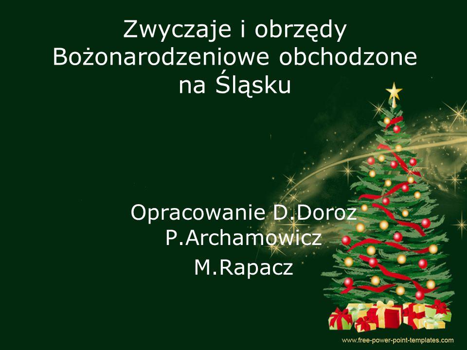 Zwyczaje i obrzędy Bożonarodzeniowe obchodzone na Śląsku