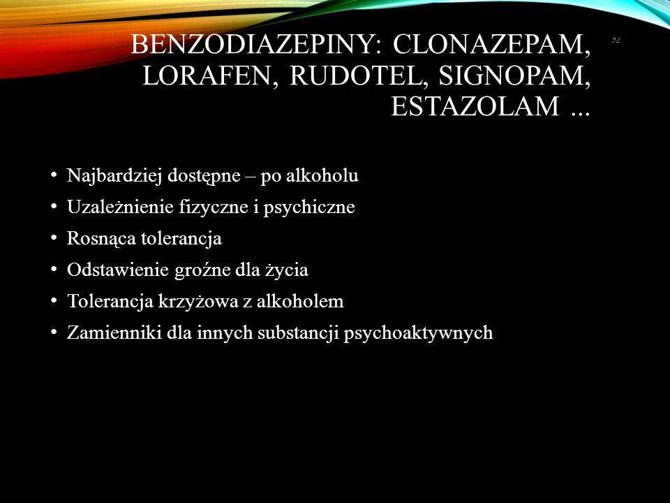 Benzodiazepiny: clonazepam, lorafen, rudotel, signopam, estazolam ...