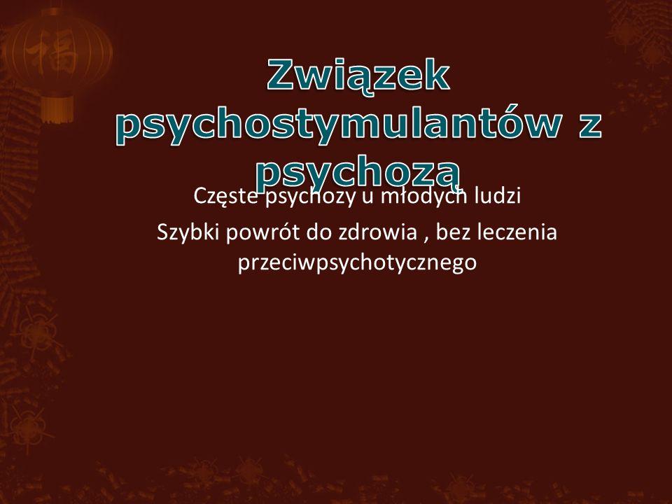 Związek psychostymulantów z psychozą
