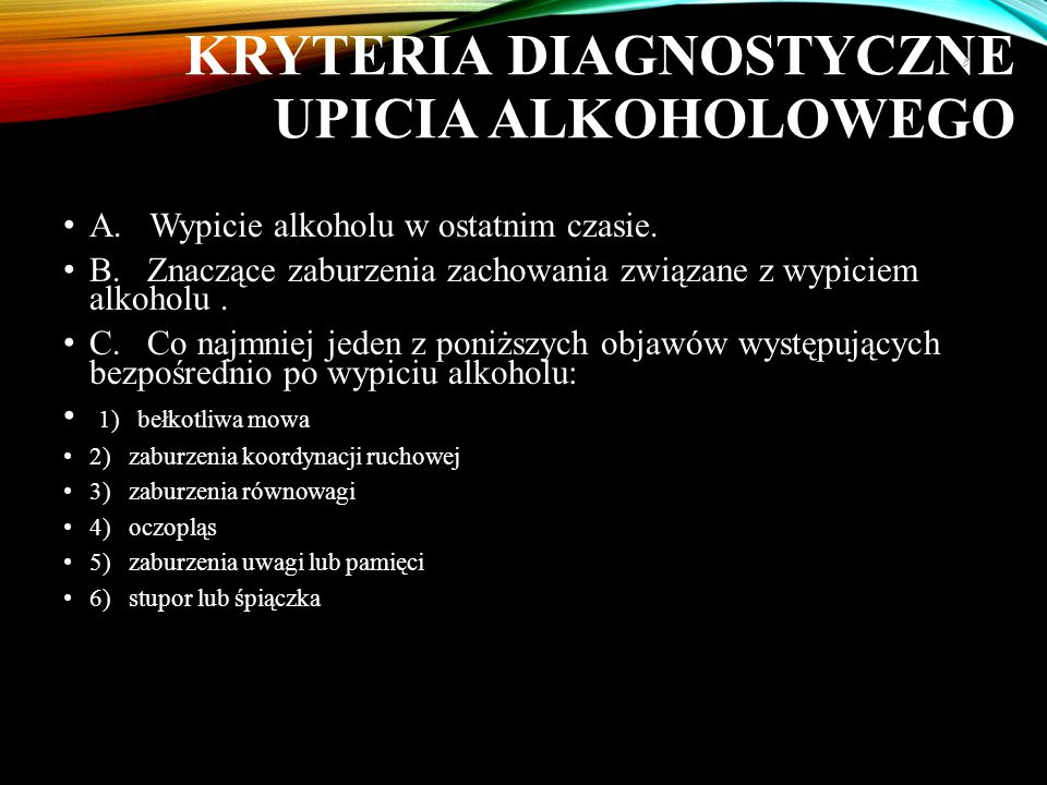 Kryteria diagnostyczne upicia alkoholowego
