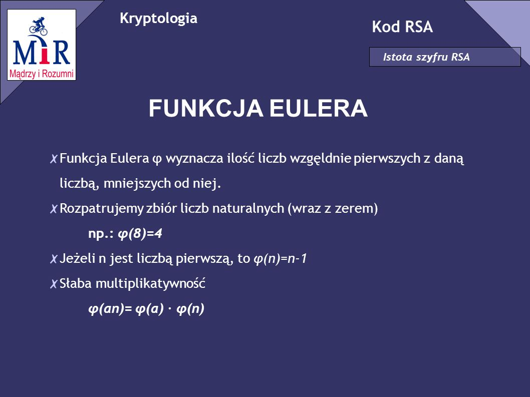 FUNKCJA EULERA Kod RSA Kryptologia