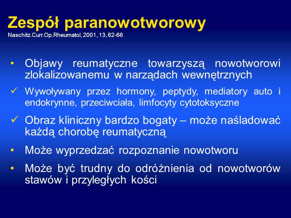 Zespół paranowotworowy Naschitz.Curr.Op.Rheumatol, 2001, 13, 62-66