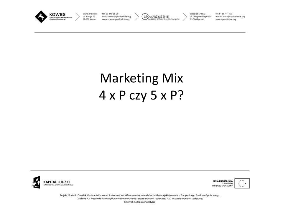 Marketing Mix 4 x P czy 5 x P