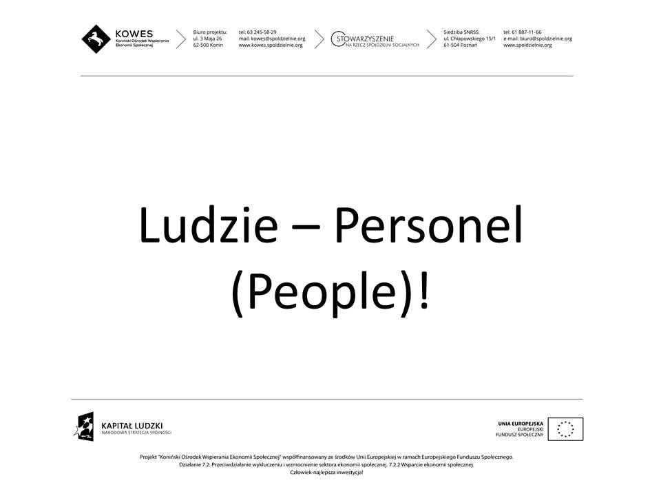 Ludzie – Personel (People)!