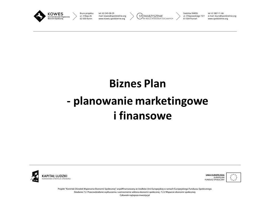 - planowanie marketingowe i finansowe