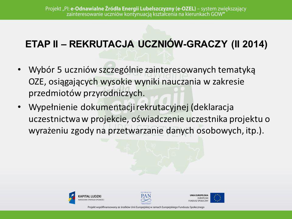 ETAP II – REKRUTACJA UCZNIÓW-GRACZY (II 2014)