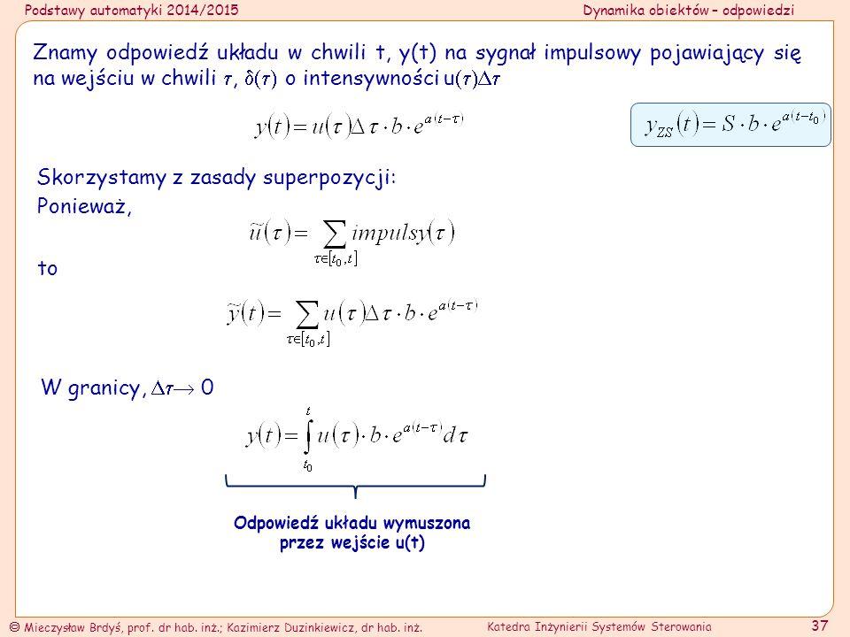 Odpowiedź układu wymuszona przez wejście u(t)