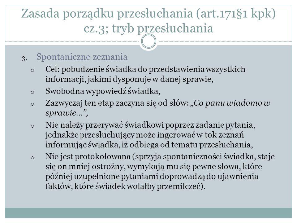 Zasada porządku przesłuchania (art.171§1 kpk) cz.3; tryb przesłuchania