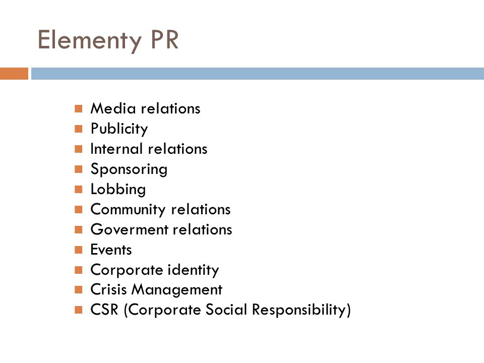 Elementy PR Media relations Publicity Internal relations Sponsoring