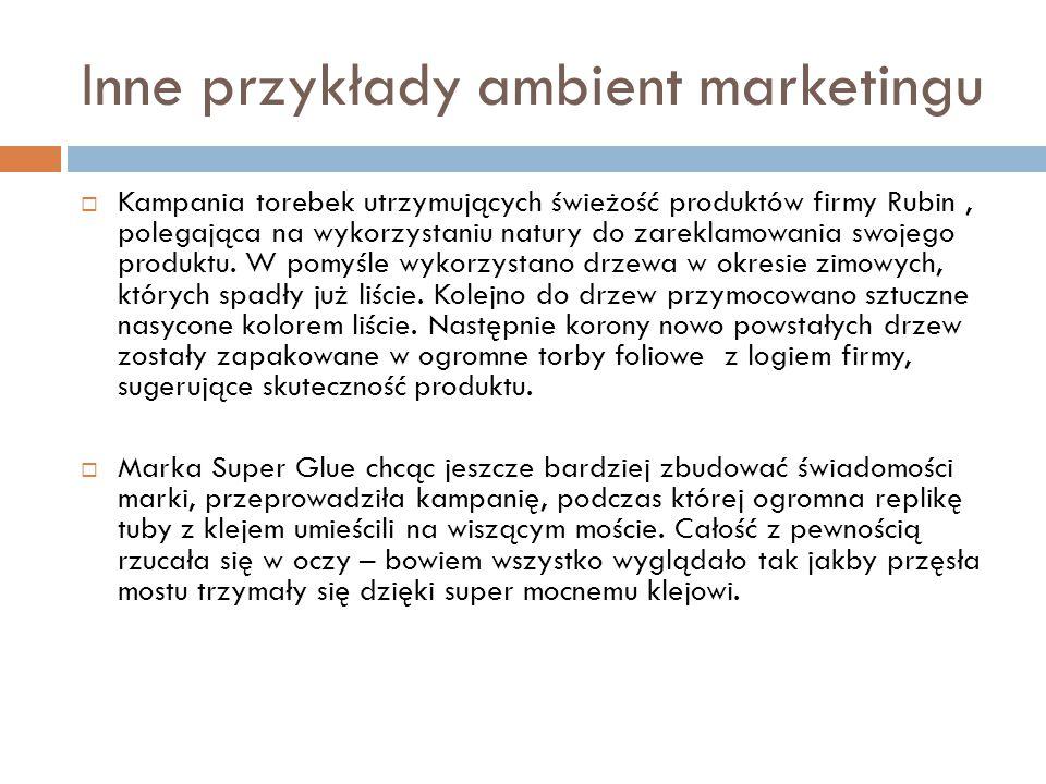 Inne przykłady ambient marketingu