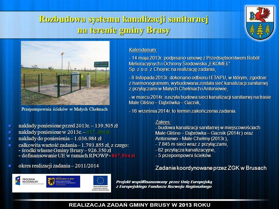 Rozbudowa systemu kanalizacji sanitarnej na terenie gminy Brusy