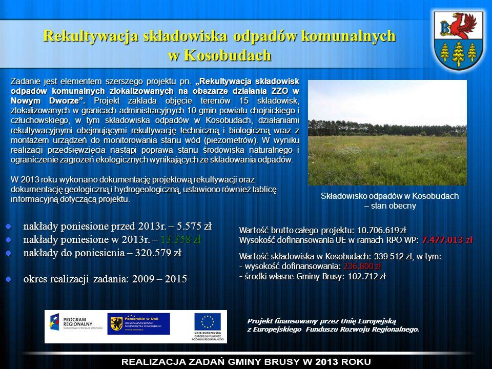 Rekultywacja składowiska odpadów komunalnych w Kosobudach