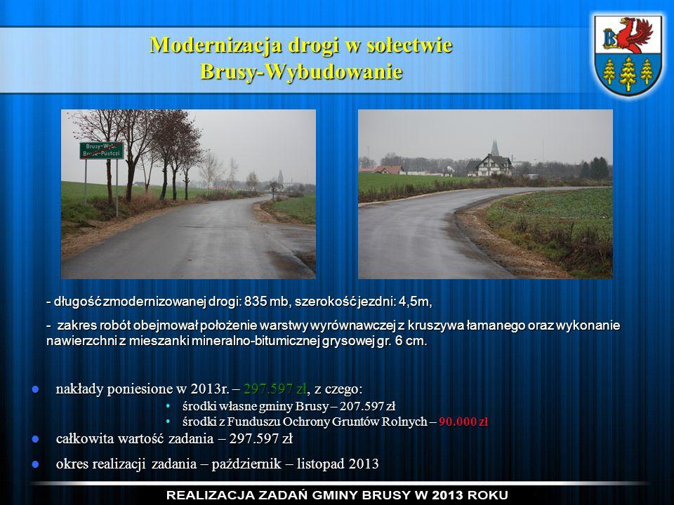 Modernizacja drogi w sołectwie Brusy-Wybudowanie
