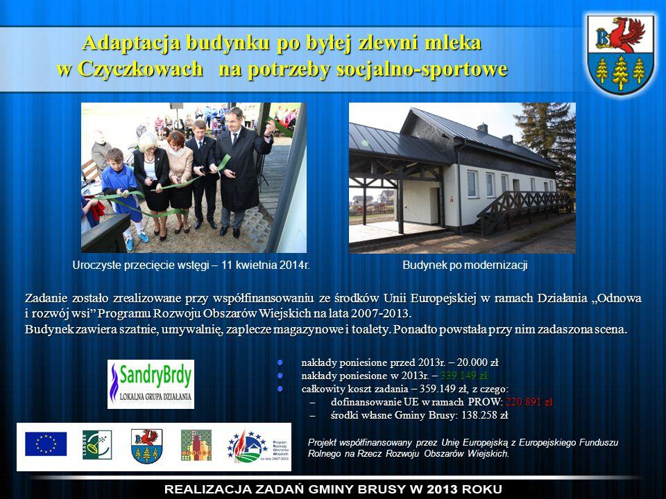 Adaptacja budynku po byłej zlewni mleka w Czyczkowach na potrzeby socjalno-sportowe