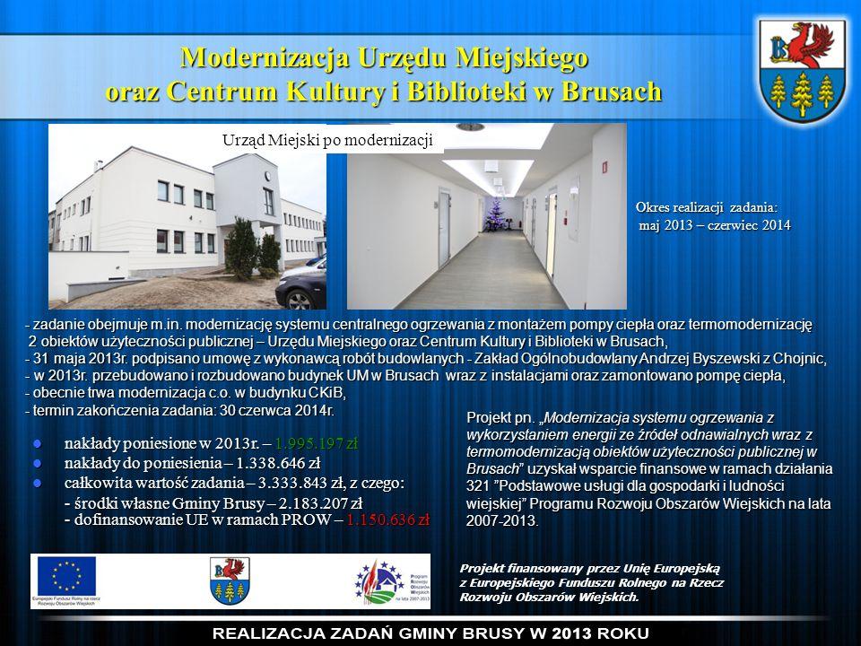 Modernizacja Urzędu Miejskiego oraz Centrum Kultury i Biblioteki w Brusach