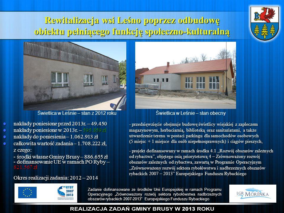 Rewitalizacja wsi Leśno poprzez odbudowę obiektu pełniącego funkcję społeczno-kulturalną