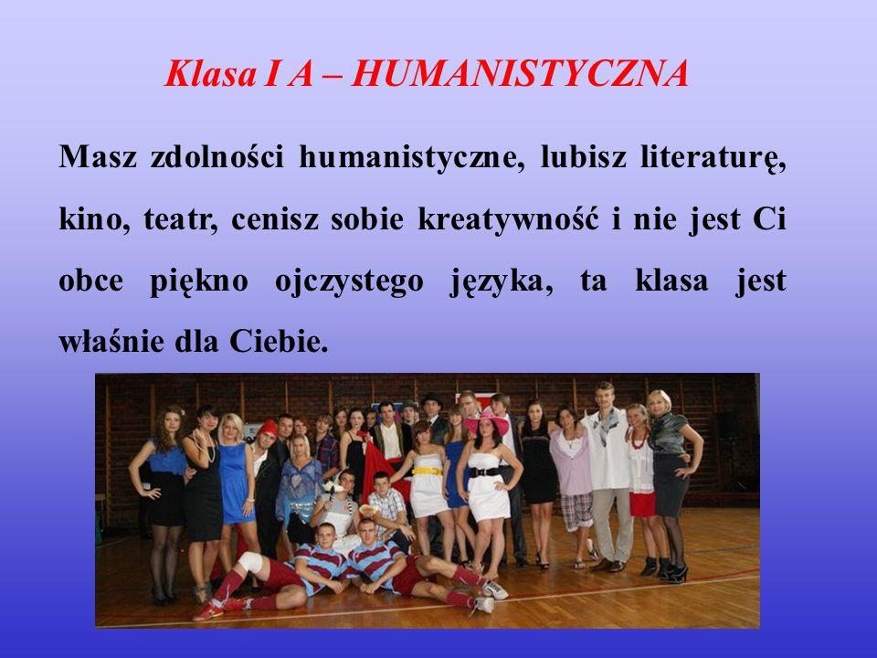 Klasa I A – HUMANISTYCZNA