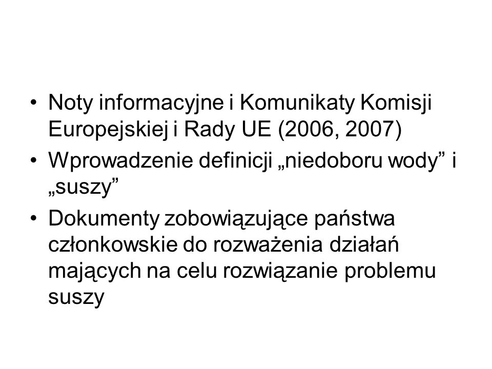 Noty informacyjne i Komunikaty Komisji Europejskiej i Rady UE (2006, 2007)