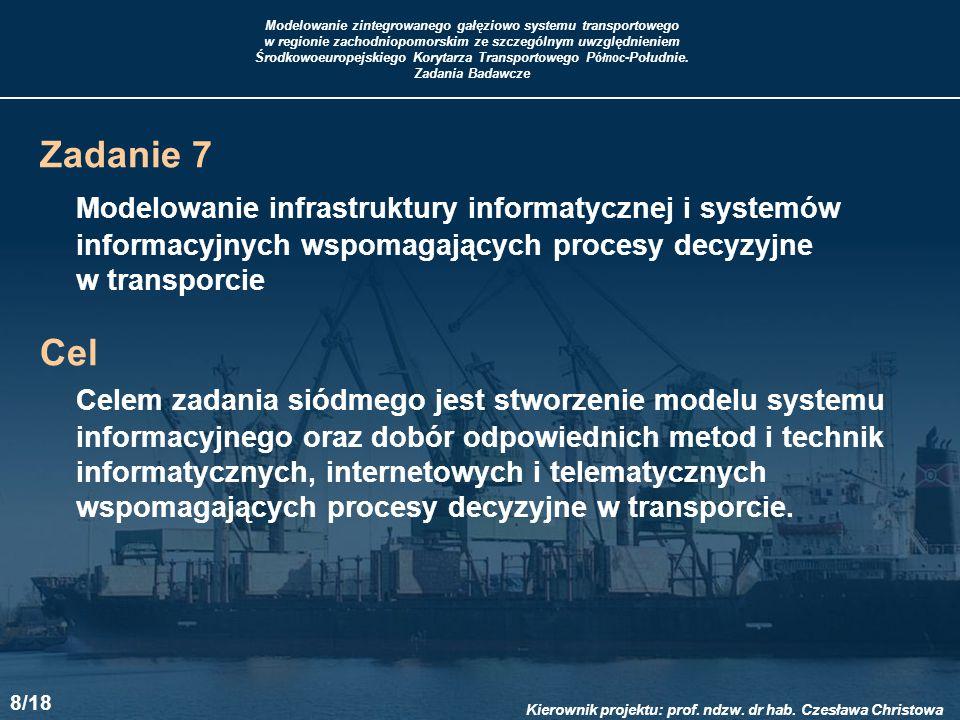 Zadanie 7 Modelowanie infrastruktury informatycznej i systemów informacyjnych wspomagających procesy decyzyjne.