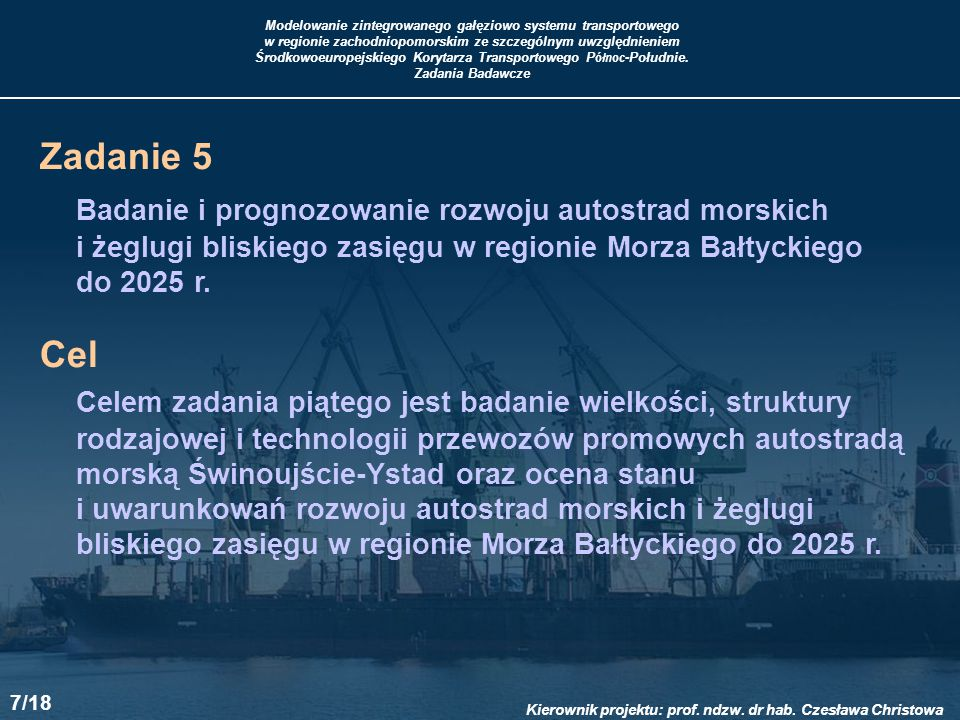 Badanie i prognozowanie rozwoju autostrad morskich