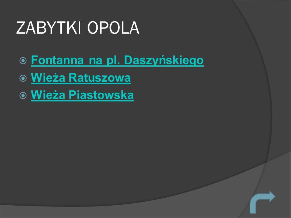 ZABYTKI OPOLA Fontanna na pl. Daszyńskiego Wieża Ratuszowa