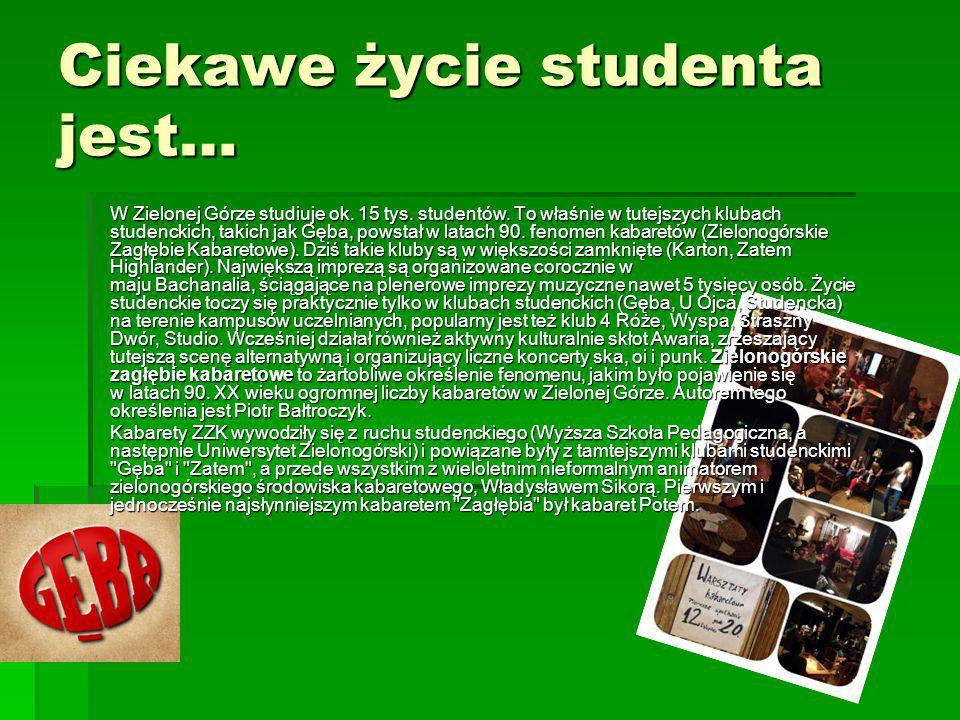 Ciekawe życie studenta jest…