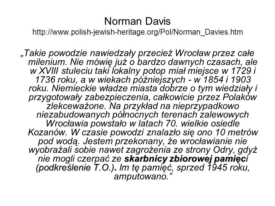 Norman Davis http://www. polish-jewish-heritage. org/Pol/Norman_Davies