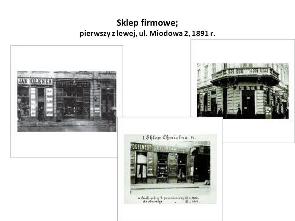 Sklep firmowe; pierwszy z lewej, ul. Miodowa 2, 1891 r.