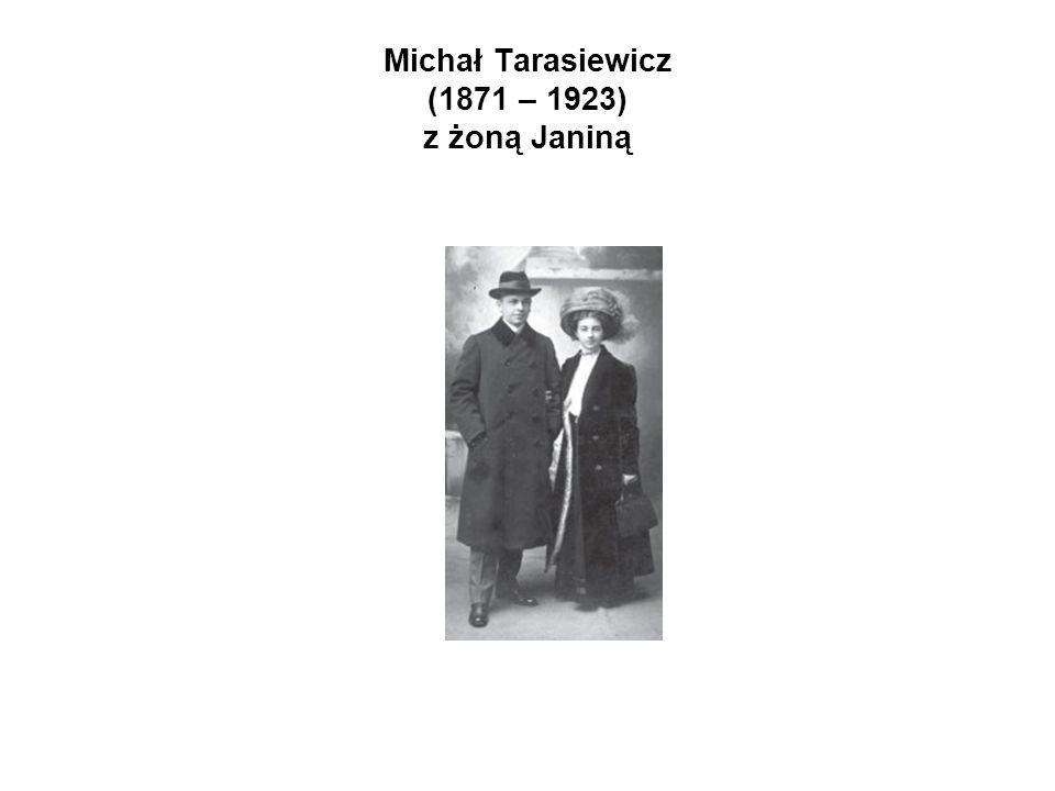 Michał Tarasiewicz (1871 – 1923) z żoną Janiną