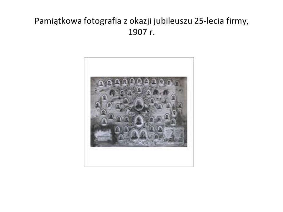 Pamiątkowa fotografia z okazji jubileuszu 25-lecia firmy, 1907 r.