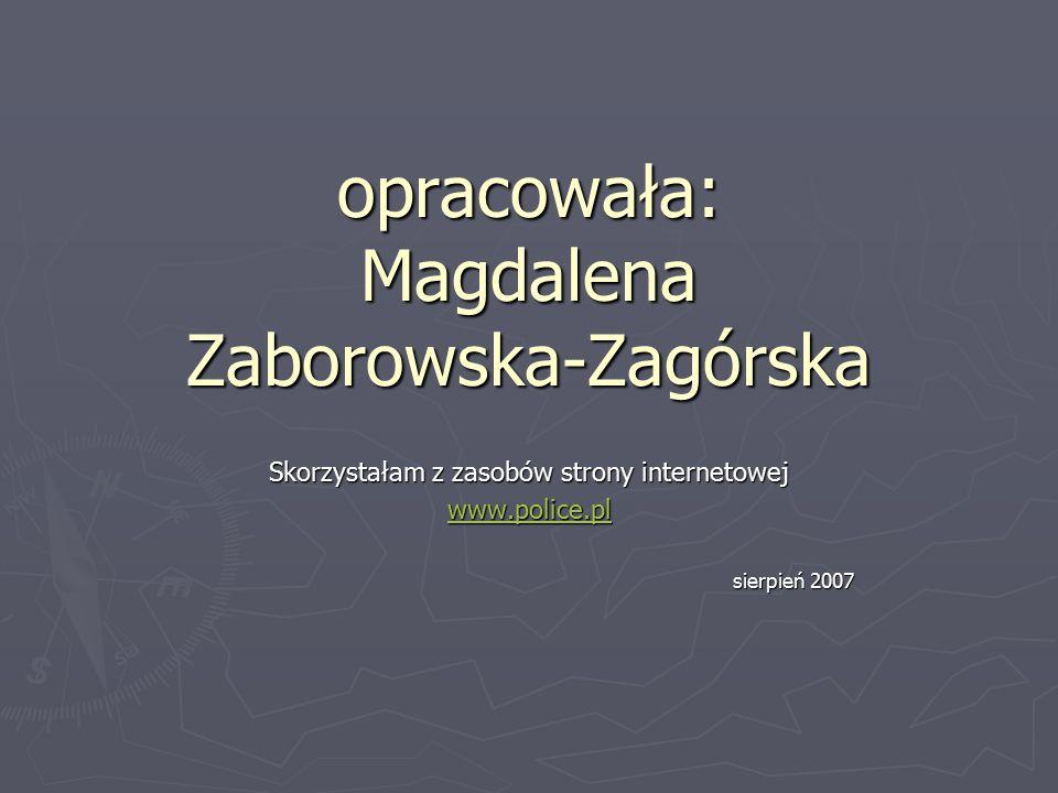 opracowała: Magdalena Zaborowska-Zagórska