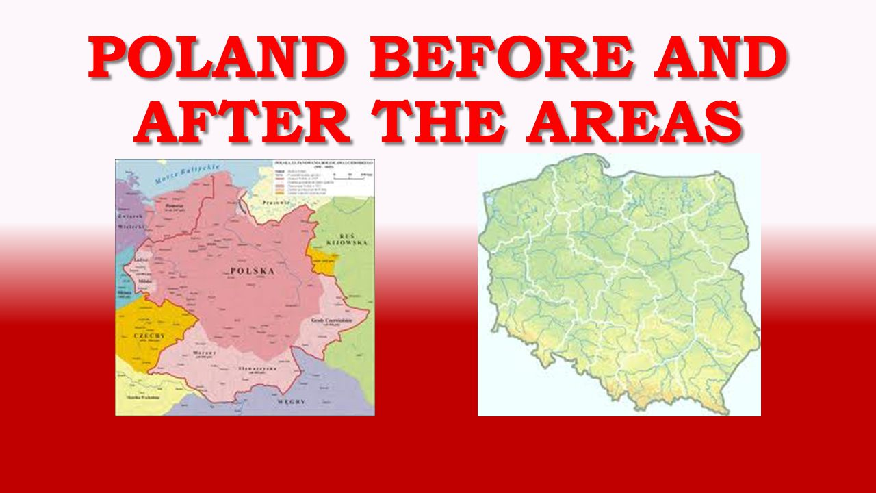 Poland before and after the areas