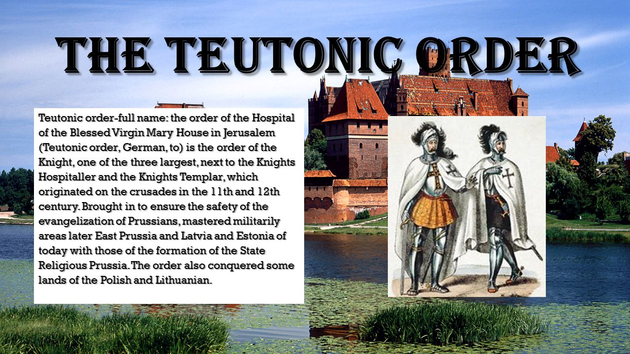 The Teutonic order