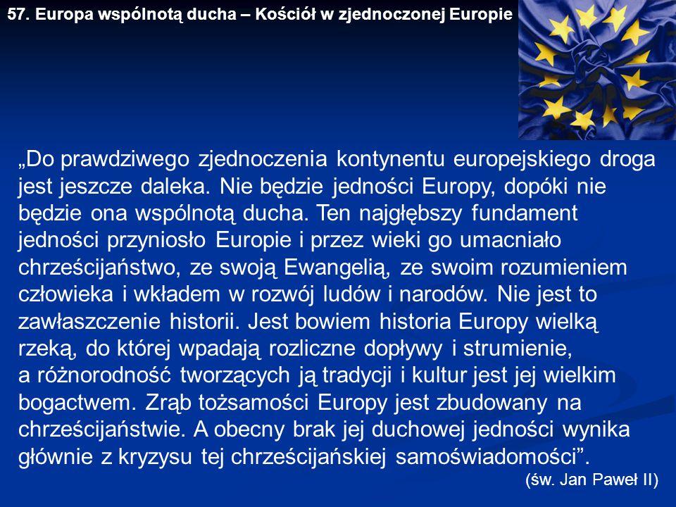 57. Europa wspólnotą ducha – Kościół w zjednoczonej Europie