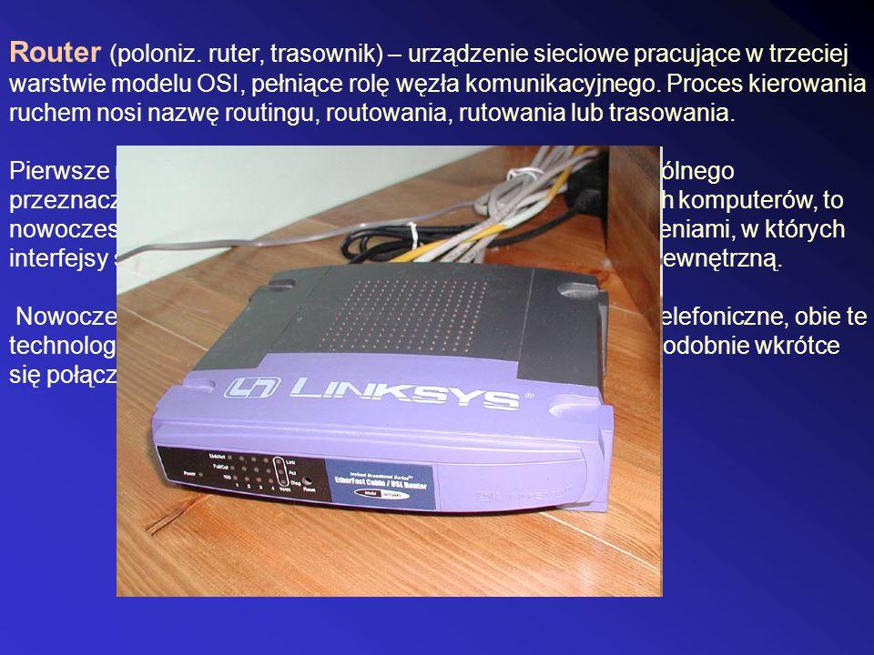 Router (poloniz. ruter, trasownik) – urządzenie sieciowe pracujące w trzeciej warstwie modelu OSI, pełniące rolę węzła komunikacyjnego. Proces kierowania ruchem nosi nazwę routingu, routowania, rutowania lub trasowania.
