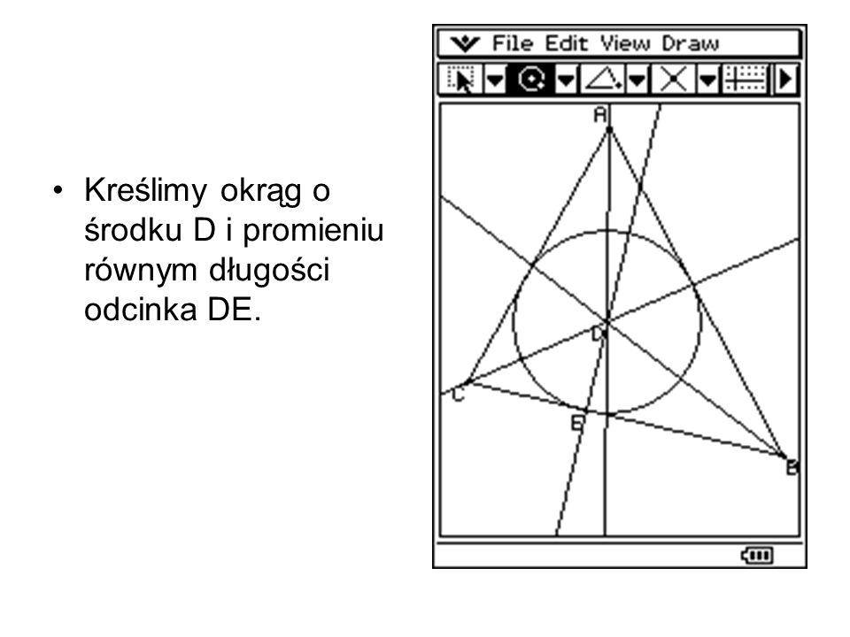 Kreślimy okrąg o środku D i promieniu równym długości odcinka DE.