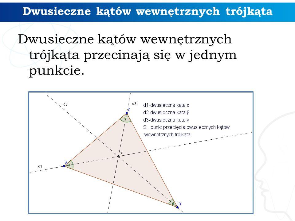 Dwusieczne kątów wewnętrznych trójkąta