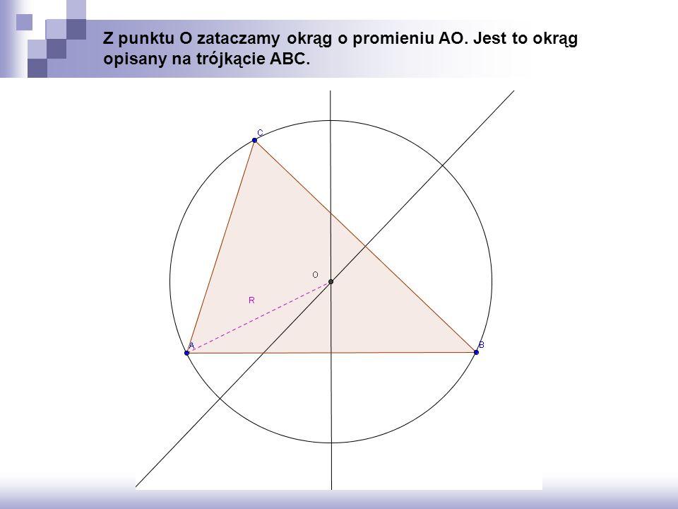 Z punktu O zataczamy okrąg o promieniu AO