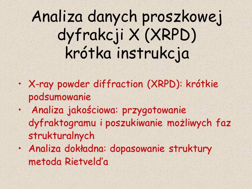 Analiza danych proszkowej dyfrakcji X (XRPD) krótka instrukcja