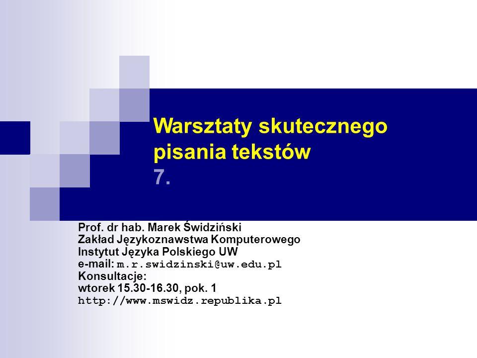 Warsztaty skutecznego pisania tekstów 7.
